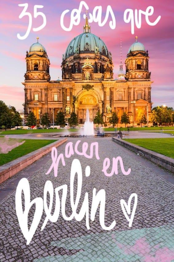 ¿Qué ver en Berlín? Descubre que ver y que hacer en esta fantástica ciudad
