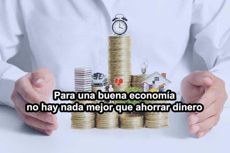 Para una buena economía no hay nada mejor que ahorrar dinero