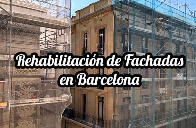rehabilitacion de fachadas en barcelona actualidad