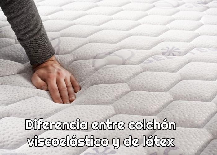 Diferencia entre colchón viscoelástico y de látex